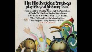 Hollyridge Strings - Your Mother Should Know