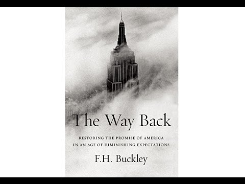 The Way Back: Restoring the Promise of America: Frank Buckley