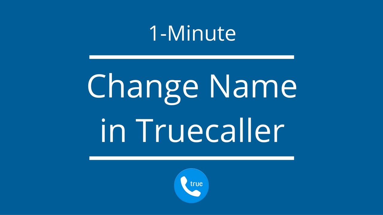 How to Change Name in Truecaller on Android