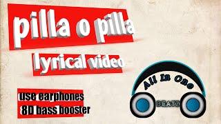 Pilla O Pilla  Lyrical Video   Current Theega   Manchu Manoj,Rakul Preet Singh