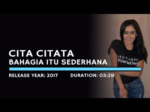 Cita Citata - Bahagia Itu Sederhana (Lyric)