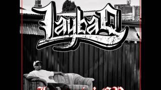 LAYBAQ - Back Down Memory Lane
