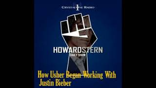 How Usher Began Working With Justin Bieber – The Howard Stern Show