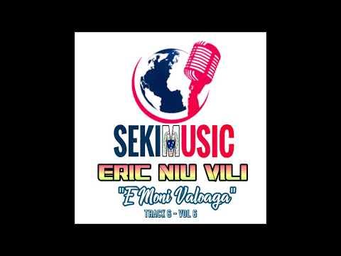 E MONI VALO'AGA - Eric Niu Vili BIG E [Music 2018]