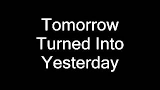 Nevermore - Tomorrow turned into yesterday(lyrics)