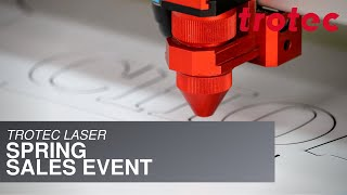 Trotec Laser: Spring Savings Event
