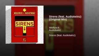 sirens feat audiotwinz original mix