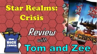 Star Realms: Crisis Review - with Tom and Zee
