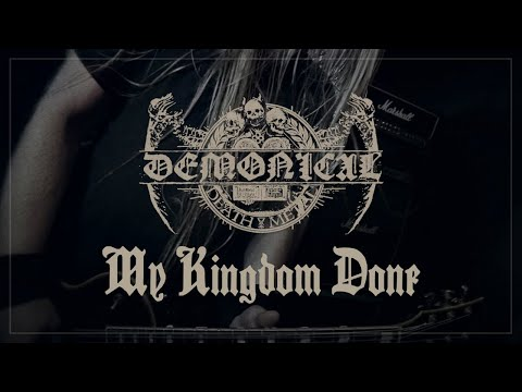 DEMONICAL - My Kingdom Done (Official Music Video)
