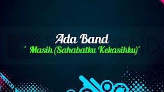 Download lagu Ada Band Masih Lirik