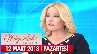Müge Anlı ile Tatlı Sert 12 Mart 2018 - Tek Parça