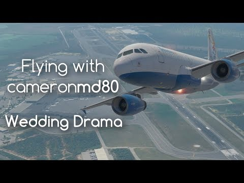 X-Plane 11 | Flying With Cameronmd80 | Wedding Drama | Bahamas