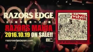 2016/10/19発売 RAZORS EDGEの20周年記念ベストアルバム 『RAZORS MANIA...
