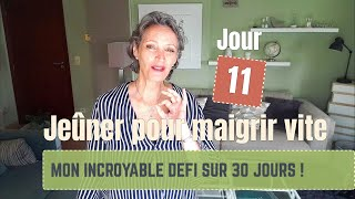 Maigrir VITE - Mon défi JEÛNE 30 jours incroyable -  Jeûne sec 1 jour sur 2 - # 11