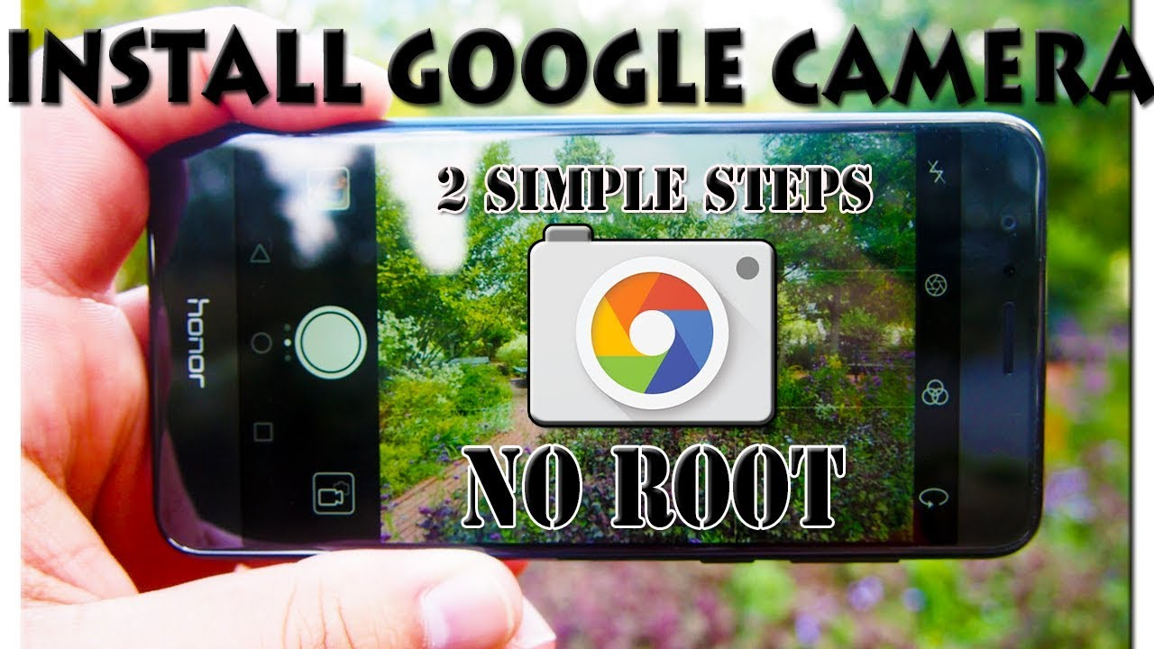 How To install Google Camera in Honor Devices।। Google Camera WITHOUT ROOT  2018
