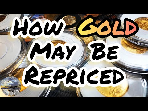 How Gold May Be Repriced |  Gold & Silver Diversification | Precious Metals