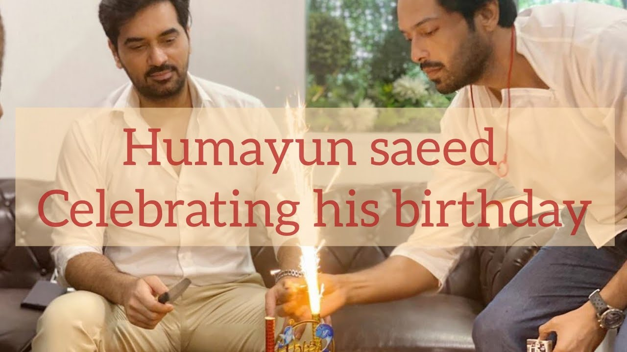 Humayun saeed celebrate his birthday with friends and family