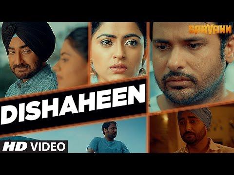 Dishaheen (Video Song) | Sarvann | Latest Punjabi Movie | Amrinder Gill | Ranjit Bawa
