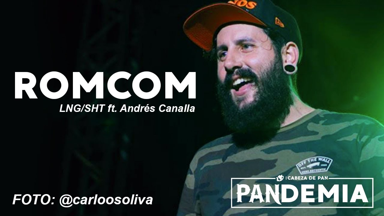 Lng/SHT - ROMCOM ft. Andrés Canalla  (En vivo - Pulso GNP)