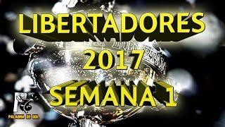 COPA LIBERTADORES 2017 | PREDICCIONES Y ANÁLISIS | SEMANA 1