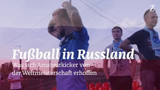 Amateurfußball in Russland: »Das Heilmittel gegen alle Krankheiten«