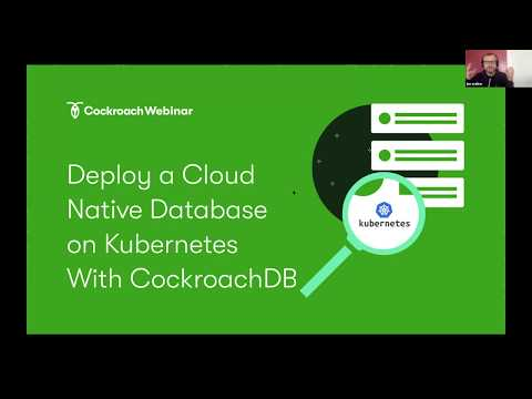 Deploy a Cloud Native Database on Kubernetes With CockroachDB