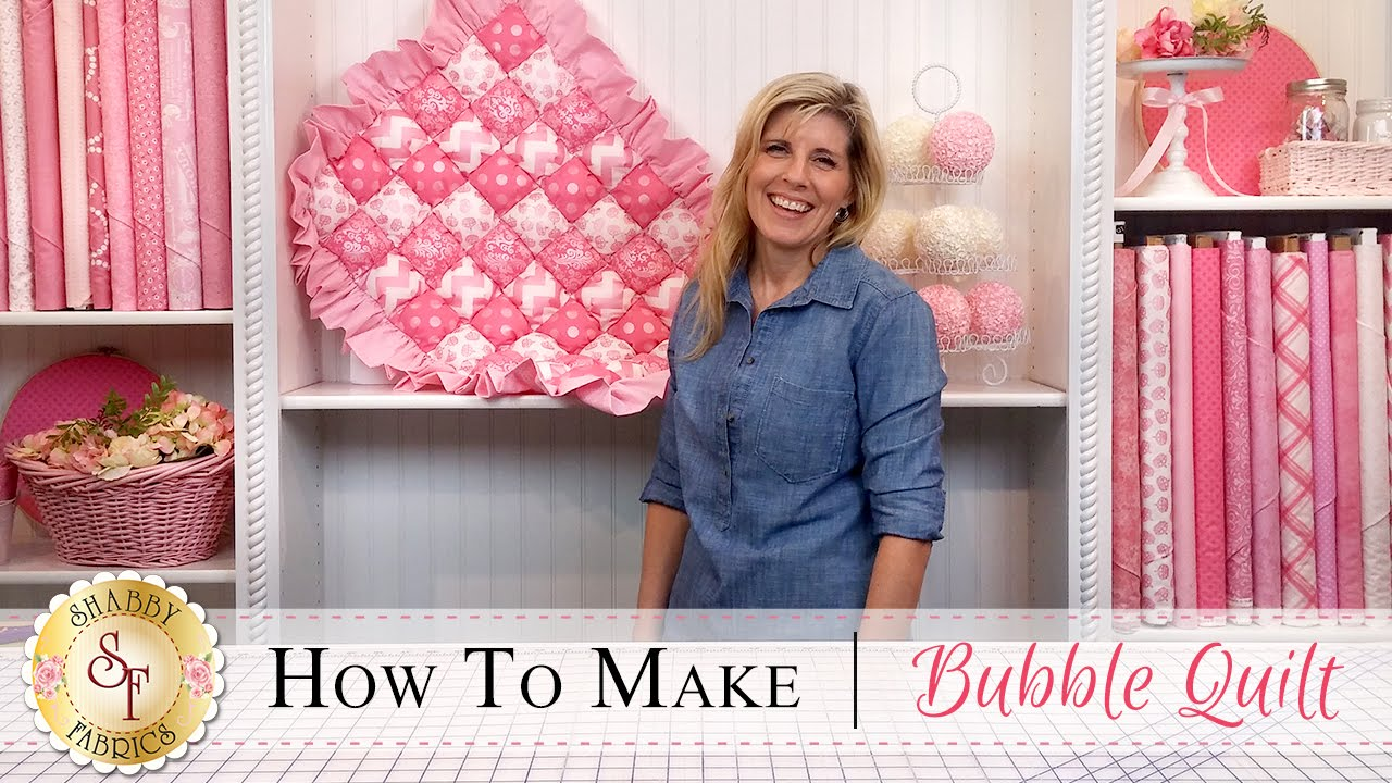 c4d13b4b21 How to Make a Bubble Quilt | a Shabby Fabrics Quilting Tutorial - YouTube