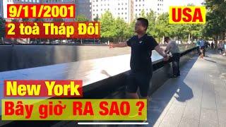 Đến TẬN NƠI SỤP ĐỔ năm xưa 11/9 BÂY GIỜ RA SAO ? Boston Du Kí