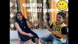 Makeup fun with Natkhat Champs