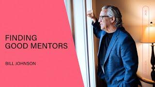 Finding Good Mentors - Bİll Johnson | Q&A