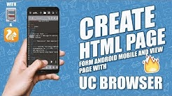 Create HTML page form Android mobile and view page with UC browser