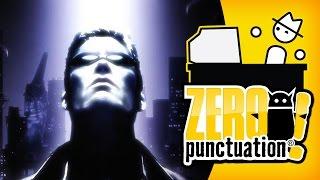 DEUS EX (Zero Punctuation)