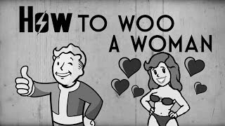 Fallout 4 Parody - How To Woo A Lady