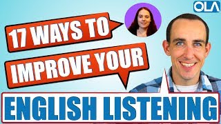 17 Ways To Improve Your Listening Skills in English | Advanced English Conversation