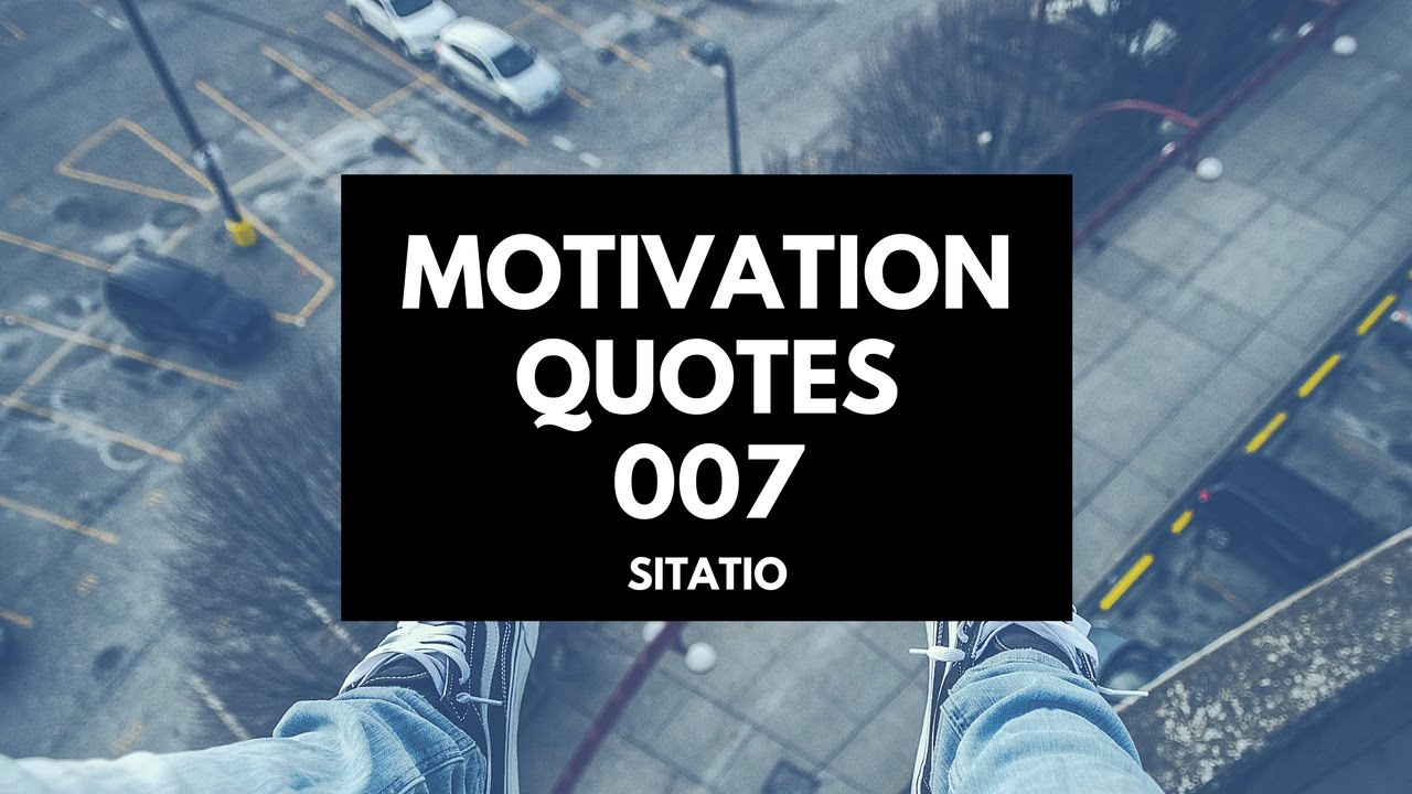 Motivation And Inspiration Quotes 007 Quotes That Will Inspire Success Sitatio