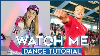 Silentó - Watch Me (Whip/Nae Nae) | Dance Tutorial - Aprende a bailar paso a paso