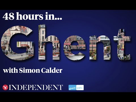 48 Hours in Ghent with Simon Calder