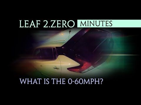 40kWh Nissan Leaf 2.zero 2018 - What is the 0-60 mph? (0-100 kph) acceleration