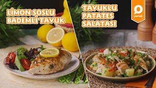 Limon Soslu Bademli Tavuk ve Tavuklu Patates Salatası Tarifi - Onedio Yemek - Ramazan Tarifleri