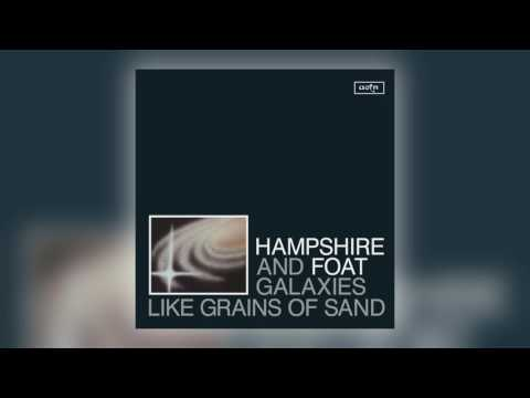 01 Hampshire & Foat - Galaxies Like Grains of Sand [Athens Of The North]
