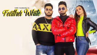 Feather White (Afsana Khan, Gur Sandhu) Mp3 Song Download