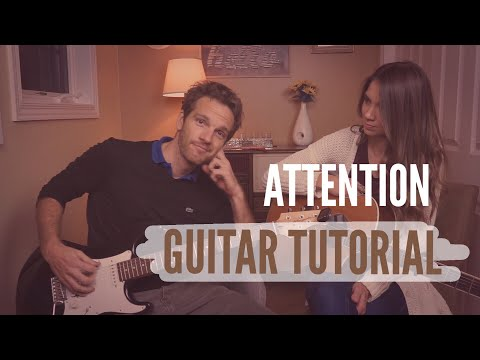 Attention - Charlie Puth // Guitar Tutorial  //  Picking & Strumming!