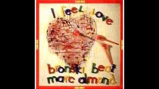 Bronski Beat & Marc Almond - I Feel Love - Johnny Remember Me