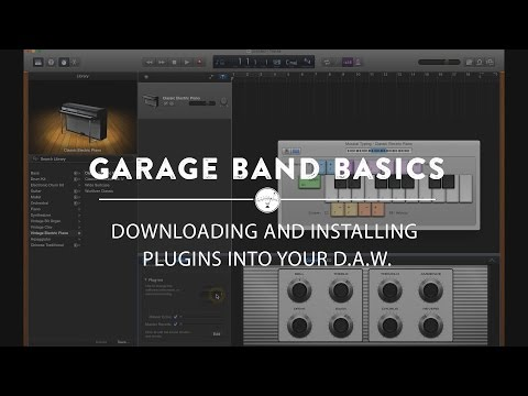 Garage Band Basics: Downloading and Installing Plugins Into Your DAW
