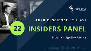 Ep. 22: Indiana is Ag+Bio+Science | AG+BIO+SCIENCE Podcast