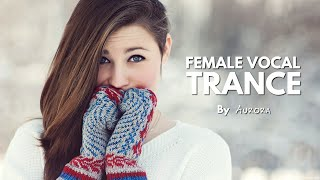 Female Vocal Trance | The Voices Of Angels #12