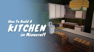 How To Build A Kitchen In Minecraft