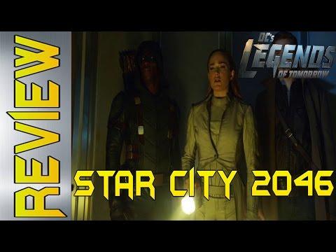 Legends Of Tomorrow S1E6 Star City 2046 Review/Recap