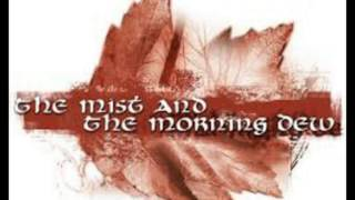 Watch Mist  The Morning Dew Child Of Aprils Sun video