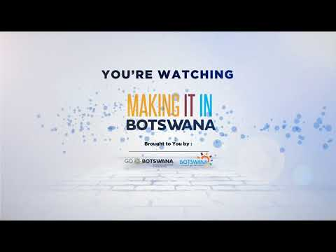 BITC Making it in Botswana TV Programme   Episode 7   Kalahari Canvas & Dune Food Products